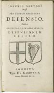 [Pro populo Anglicano defensio] Ioannis MiltonI Angli Pro populo Anglicano defensio, contra Clavdii Anonymi, aliàs Salmasii, Defensionem regiam.