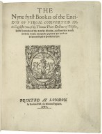 [Aeneis. Liber 1-10. English] The nyne fyrst bookes of the Eneidos of Virgil conuerted into Englishe vearse by Thomas Phaer Doctour of Phisike, with so muche of the tenthe booke, as since his death coulde be founde in vnperfit papers at his house in Kilgarran forest in Penbroke shyre.