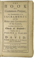 [Book of common prayer] The book of common prayer, and administration of the sacraments, and other rites and ceremonies of the Church, according to the use of the Church of England : together with the Psalter or Psalms of David, pointed as the are to be sung or said in churches.