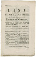 A list of the names of all the subscribers to the loan of 250000l. to the Emperor of Germany, for support of the army, under his Highness Prince Eugene of Savoy, in Italy, and payable to his order. Begun the 7th, and ended the 12th of March, 1705.