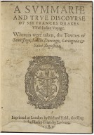 A summarie and true discourse of Sir Frances Drakes VVest Indian voyage. VVherein were taken, the townes of Saint Iago, Sancto Domingo, Cartagena & Saint Augustine.
