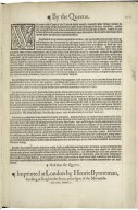 [Proclamations. 1568-01-03] By the Queene. Whereas in the chart of the lotterie lately erected, amongst other things deuised for the aduantage of the aduenturers, there was a limitation of three moneths, within the compasse whereof, who so aduentured money into the said lotterie, should be partakers of diuerse profits and aduantages more then others that should aduenture their money after the said three moneths ended ...
