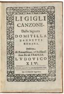 Li Gigli Canzone della Signora Domitilla Zanetti Romana. Dedicata Al Potentissimo, e Christianissimo Re di Francie, Ludovico XIV.