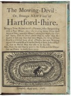 The mowing-Devil, or, Strange news out of Hartford-Shire ...