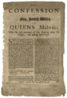 The confession of Mrs,[sic] Judith Wilks, the Queens midwife ; with the full account of her runing away by night; and going into France.