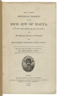 [Jew of Malta. 1810] The famous historical tragedy of the rich Jew of Malta : as it was acted before the King and Queen in His Majesty's theatre, at Whitehall, by Her Majesty's servants at the Cockpit / imitated from the works of Machiavelli, by Christopher Marlo.