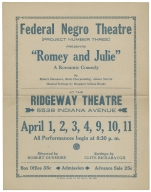 """Federal Negro Theatre [Project Number Three] Presents """"Romey and Julie"""" [graphic] : a romantic comedy by Robert Dunmore, Ruth Chorpenning, Sames Norris. Musical settings by Margaret Allison Bonds at the Ridgeway Theatre."""