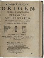 Origen, perdida, y restauracion de la Virgen de Sagrado / de don Pedro Calderon de la Barca.
