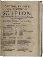 El segundo Scipion : fiesta que se representò à los años del Rey Nuestro Señor Don Carlos Segundo / de don Pedro Calderon de la Barca.