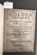 A golden trumpet, to rowse vp a drowsie magistrate: or, A patterne for a governors practise : drawne from Christs comming to, beholding of, and weeping ouer Hierusalem. As it was founded at Pauls Crosse the 11. of Aprill, 1624. By Iohn Lawrence preacher of the word of God in the citie of London.