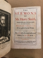 The sermons of Mr. Henry Smith : sometimes minister of St. Clement Danes, London; together with other his learned treatises: all now gathered into one volume. Also the life of the reverend and learned authour, by Tho. Fuller, B.D.