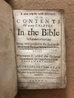 A good help for weak memories: or, the contents of every chapter in the Bible in alphabetical dysticks. : Being very profitable for such as desire to repeat books, or find out divers places in the Scriptures, especially in the historical books. Whereunto is added the order of times wherein the prophesies and New Testament were penned. As also a chronology from Adam to the destruction of Jerusalem by Titus Vespasian. With other Scriptural passages made easie to be remembred.