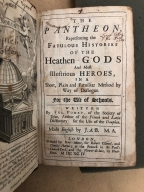 The Pantheon : representing the fabulous histories of the heathen gods and most illustrious heroes, in a short, plain and familiar method by way of dialogue. For the use of schools. Written by Fra. Pomey ... Made English by J.A.B. M.A.