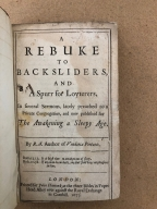 A rebuke to backsliders, and a spurr for loyterers. : In several sermons, lately preached to a private congregation, and now published for the awakening a sleepy age. By R.A. author of Vinditiae [sic] pietatis.