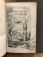 A practical catechism. : By H. Hammond, D.D. The eighth edition. Whereunto is added the reasonableness of christian religion, by the same author.