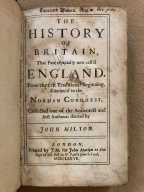 The history of Britain : that part especially now call'd England. From the first traditional beginning, continu'd to the Norman Conquest. Collected out of the antientest and best authours thereof by John Milton.