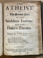 The atheist: or, The second part of The souldiers fortune. : Acted at the Duke's Theatre. Written by Tho. Otway.