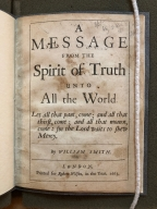 A message from the spirit of truth unto all the world. By William Smith.