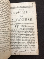 The new help to discourse: or, Wit, mirth, and jollity intermixt with more serious matters. : Consisting of pleasant astrological, astronomical, philosophical, grammatical, physical, chyrurgical, historical, moral, and poetical questions and answers. As also histories, poems, songs, epitaphs, epigrams, anagrams, acrosticks, riddles, jests, poesies, complements, &c. With several other varieties intermixt. Together with the countrey-man's guide; containing directions for the true knowledge of several matters concerning astronomy and husbandry, in a more plain and easie method than any yet extant. By W. W. gent.