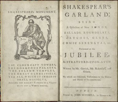 Shakespear's garland: being a collection of new songs, ballads, roundelays, catches, glees, comic serenatas, &c. performed at the jubilee, at Stratford-upon-Avon.