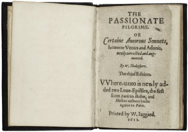The passionate pilgrime, Or Certaine amorous sonnets, betweene Venus and Adonis, newly corrected and augmented.