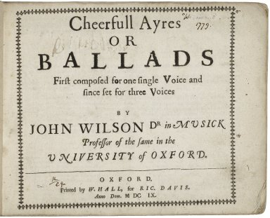 Cheerfull ayres or ballads first composed for one single voice and since set for three voices...