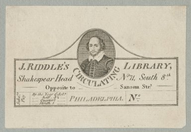 J. Riddle's circulating library [at the] Shakespear Head, no. 7L, South 8th, opposite to Sansom Strt., Philadelphia [graphic] / [Benjamin Tanner].
