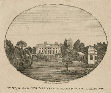 Seat of the late David Garrick Esqr. on the bank of the Thames at Hampton [graphic]