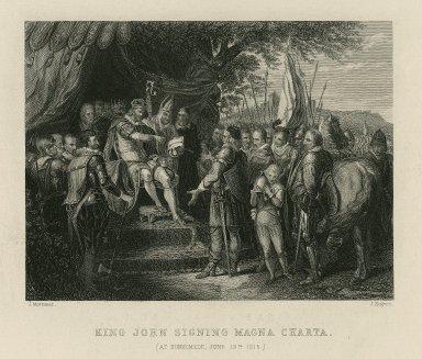 King John signing Magna Charta (at Runnemede, June 19th, 1215) [graphic] / J. Mortimer [pinx.] ; J. Rogers [sculp.].