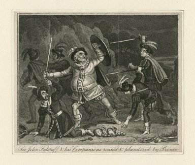 Sir John Falstaff & his companions routed & plundered by Prince [Henry; King Henry IV, part 1, act II, scene 2] [graphic].