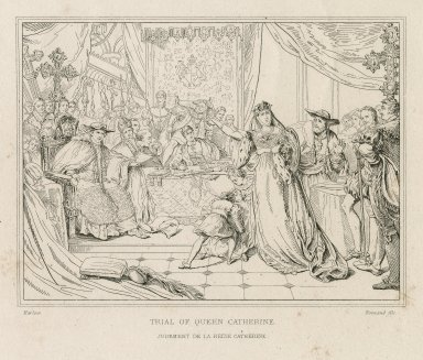 Trial of Queen Catherine [from Shakespeare's King Henry VIII, act II, scene 4] [graphic] = Jugement de la reine Catherine / Harlow ; Normand fils.