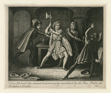 King Richard the second treacherously murdered by Sir Piers Exton at Pontefract Castle [Richard II, act 5, sc. 5] [graphic].