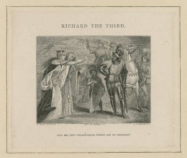 Richard the Third, act IV scene IV, Tell me, thou villain-slave, where are my children? [graphic] / R. Cook ; J. Thompson sculpit [sic].