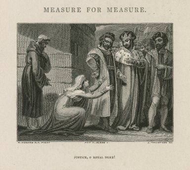 Measure for measure, act V, scene 1, Justice, O royal duke! ... [graphic] / H. Howard R.A. pinxt. ; J. Thompson, sc.