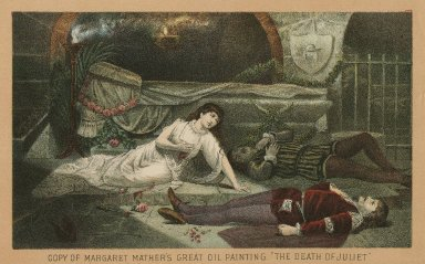"Copy of Margaret Mather's great oil painting, ""The death of Juliet"", [Romeo and Juliet: act V, scene 3] [graphic]."