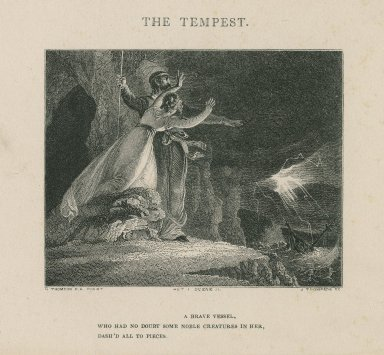The tempest, act I, scene II, a brave vessel ... [graphic] / H. Thompson R.A. Pinxt. ; J. Thompson sc.
