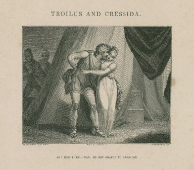 Troilus and Cressida, act 5, sc. 2, As I kiss thee, Nay, do not snatch it from me [graphic] / H. Howard, R.A. pinxt. ; J. Thompson sc.