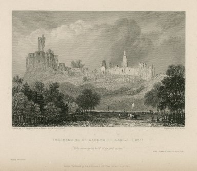 """The remains of Warkworth castle (1841), """"This worm-eaten hold ..."""" King Henry IV, part 2nd ... [graphic] / drawn by G.F. Sargent from a sketch by J.W. Carmichael ; engraved by John Woods."""
