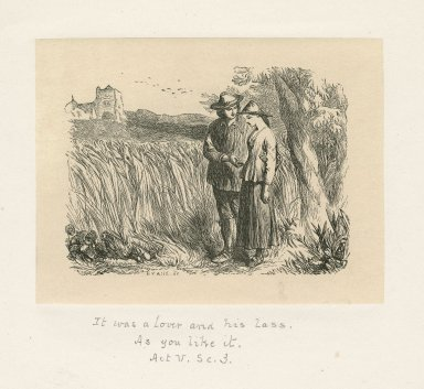 It was a lover and his lass [graphic] : As you like it, act V, sc. 3 / M. Evans, sc.