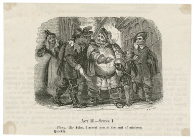 [King Henry IV, pt. 2,] act II, scene 1, Fang: Sir John, I arrest you at the suit of Mistress Quickly [graphic] / Sears.