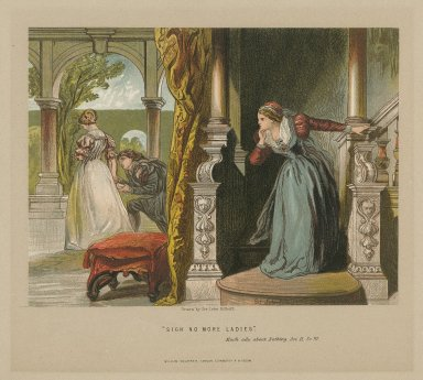Sigh no more ladies, Much ado about nothing, act II, sc. III [graphic] / drawn by Sir John Gilbert.