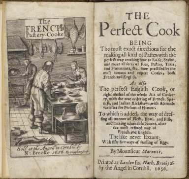 [Patissier françois. English] The perfect cook being the most exact directions for the making all kinds of pastes ...