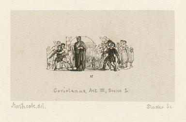 Coriolanus, act III, scene 1 [graphic] / [James Northcote, del. ; Samuel M. Slader, sc.]