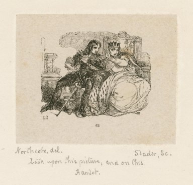 Look upon this picture, and on this, Hamlet, [act III, scene 4] [graphic] / Northcote, del. ; Slader, sc.
