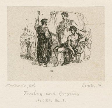 Troilus and Cressida, act 3, sc. 3 [graphic] / Northcote, del. ; Smith, sc.