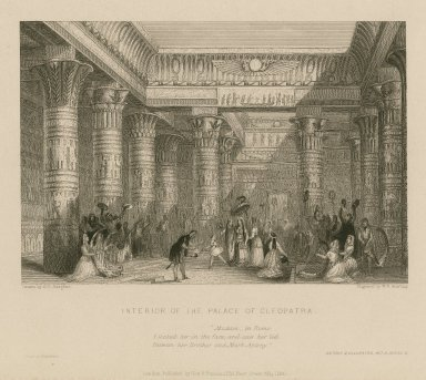 Interior of the palace of Cleopatra, Madam, in Rome I looked her in the face, and saw her led between her brother and Mark Antony ... Antony and Cleopatra, act 3, scene 3 [graphic] / drawn by G.F. Sargent ; engraved by W.F. Starling.