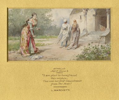 """Othello, act 3, scene 3, """"I am glad to have found this napkin; thus was her first rememberance from the Moor"""" [graphic] / L. Marchetti."""