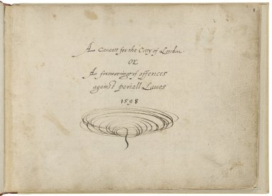 A caveatt for the citty of London, or, A forewarninge of offences against penall lawes
