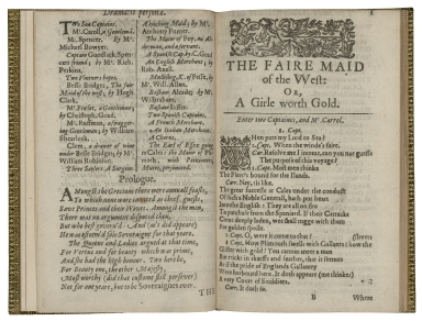 [Fair maid of the west] The fair maid of the vvest. Or, A girle worth gold. The first part. As it was lately acted before the King and Queen, with approved liking. By the Queens Majesties Comedians. Written by T.H.