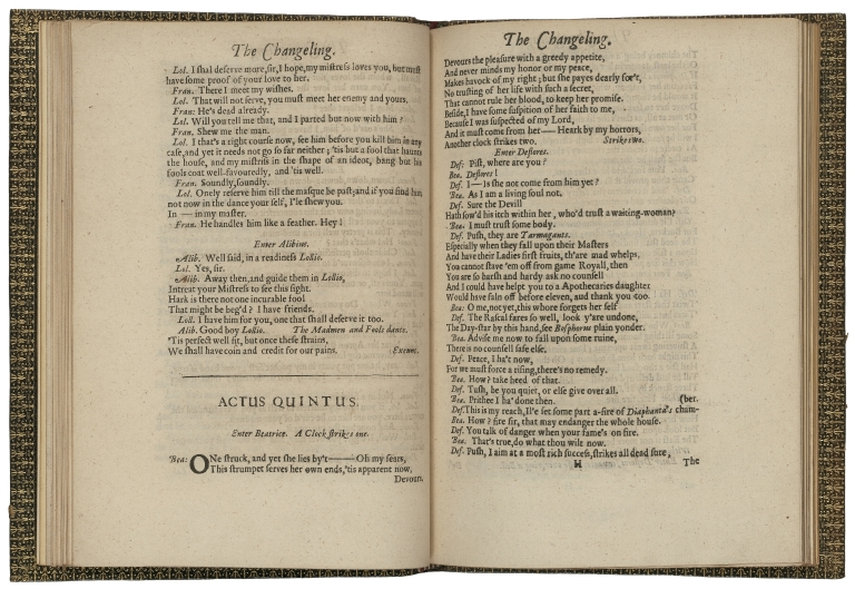 The changeling: as it was acted (with great applause) at the privat house in Drury-Lane, and Salisbury Court. Written by Thomas Midleton, and William Rowley, Gent'. Never printed before.